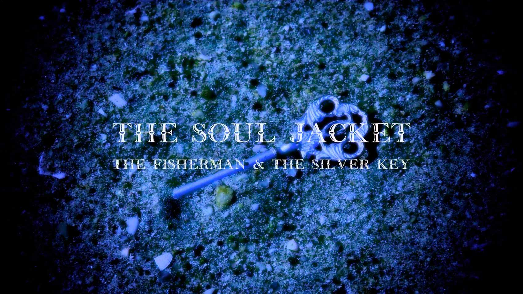 The Fisherman & The Silver Key. Abrigo para el alma por The Soul Jacket.