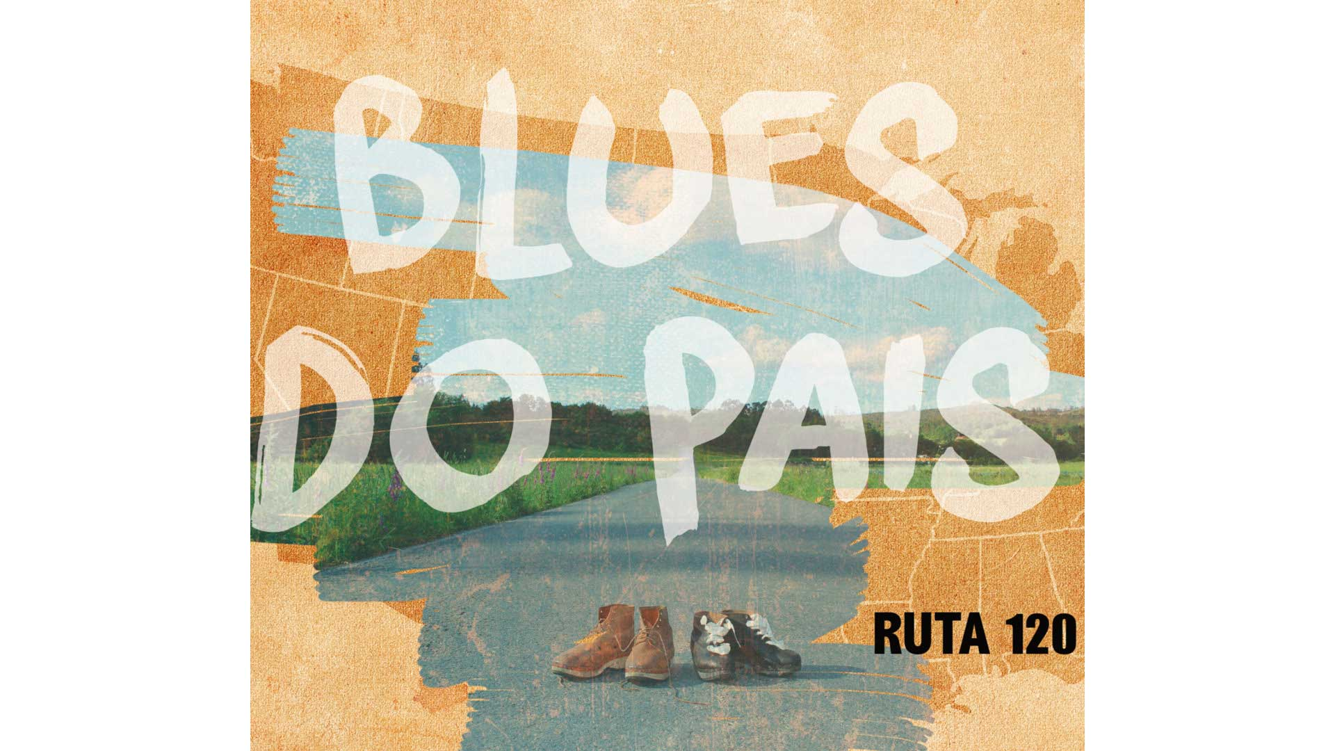 Blues do País, Ruta 120 con gheada…